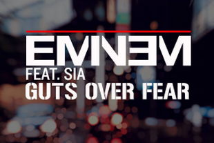 Eminem - Guts Over Fear (feat. Sia)